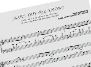 """Mary, Did You Know"" by Buddy Greene & Mark Lowry."
