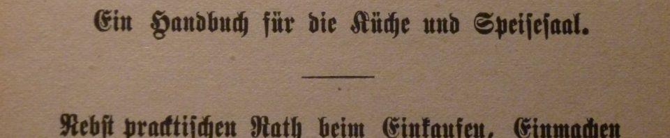 The German-American Cookbook, 1892.