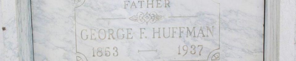George F. Huffman, Chattanooga Mausoleum, Mercer County, Ohio. (2017 photo by Karen)