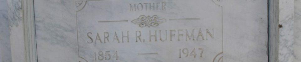 Sarah Roseann (Dodge) Huffman, Chattanooga Mausoleum, Liberty Township, Mercer County, Ohio. (2017 photo by Karen)