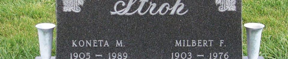 Milbert F. & Koneta M. (Fisher) Stroh, Zion Lutheran Cemetery, Mercer County, Ohio. (2011 photo by Karen)