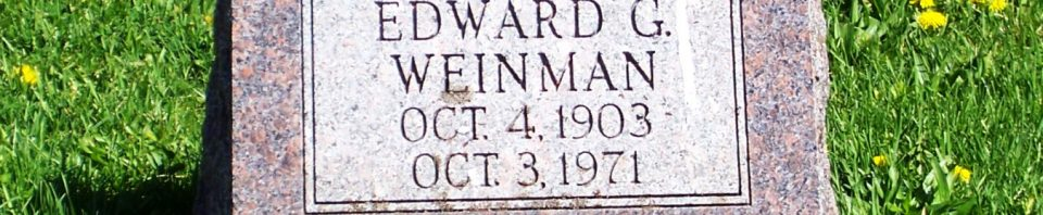 Edward G. Weinman, Zion Lutheran Cemetery, Schumm, Van Wert County, Ohio. (2012 photo by Karen)