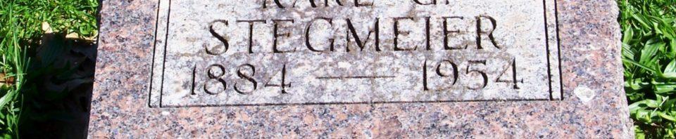 Karl G. Stegmeier, Zion Lutheran Cemetery, Schumm, Van Wert County, Ohio. (2012 photo by Karen)