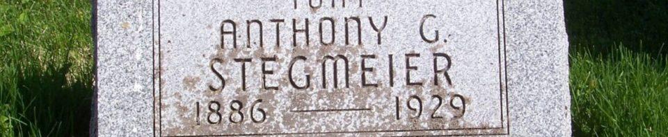 Anthony Stegmeier, Zion Lutheran Cemetery, Schumm, Van Wert County, Ohio. (2012 photo by Karen)