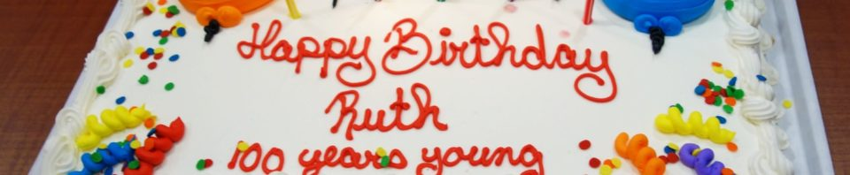 100th Birthday cake for Aunt Ruth, December 2019.