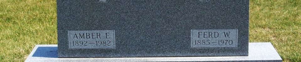 Ferd W & Amber F (Tickle) Schumm, Riverside Cemetery, Rockford, Mercer County, Ohio. (2012 photo by Karen)